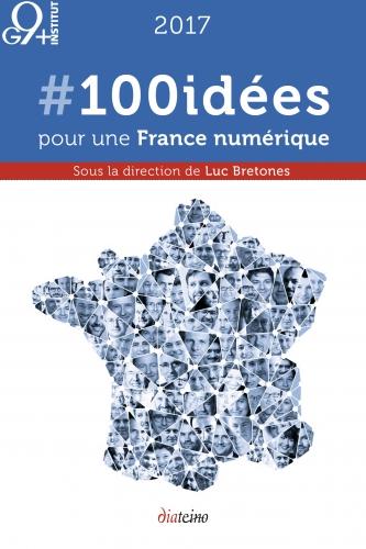 100idees,g9plus,numerique,presidentielles